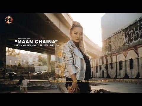 """Barsha Karmacharya(K-RAIN) """"MANN CHAINA"""" ft. Brijesh Shrestha"""