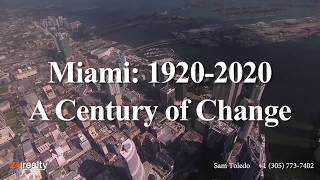 Miami 2020 – A Century of Change