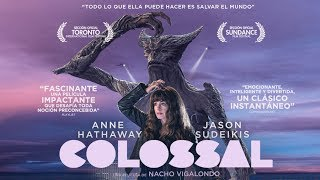 Nonton Colossal, Tráiler Español HD - Estreno 30 Jun 2017 Film Subtitle Indonesia Streaming Movie Download
