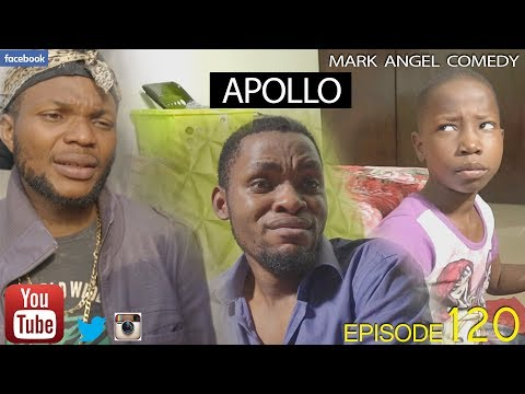 APOLLO (Mark Angel Comedy) (Episode 120)