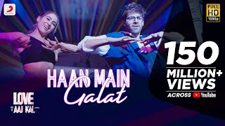 Video Haan Main Galat - Love Aaj Kal | Kartik, Sara | Pritam | Arijit Singh | Shashwat download in MP3, 3GP, MP4, WEBM, AVI, FLV January 2017