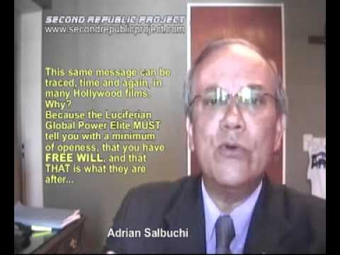 Salbuchi - YOUR FREE WILL: The Global Power Elite's Achilles Heel...