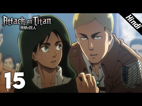 Attack On Titan Episode 15 In Hindi | Special Operations Squad | Attack On Titan Hindi Explanation