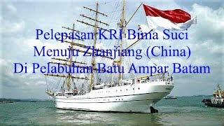 Video Pelepasan KRI Bima Suci-945 menuju Zhanjiang ( China ) di Pelabuhan Batu Ampar Batam MP3, 3GP, MP4, WEBM, AVI, FLV Februari 2019