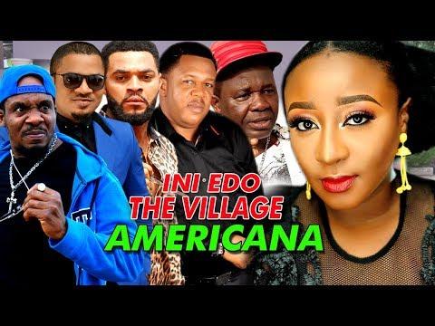 Ini Edo The Village Americana - A Must Watch Nigerian Nollywood Movie