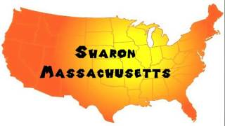 Sharon (MA) United States  city pictures gallery : How to Say or Pronounce USA Cities — Sharon, Massachusetts