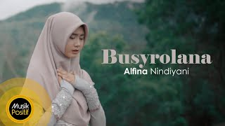 Download Lagu Alfina Nindiyani - Busyrolana (Music Video) Mp3