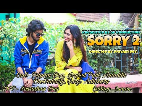 Sorry 2 ( short film )  ||Joyjeet || Anindita|| Priyam || Gargi ||