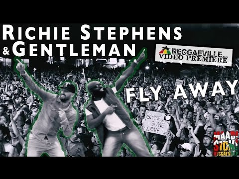 Richie Stephens & Gentleman - Fly Away