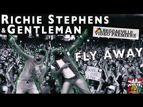 Richie Stephens & Gentleman - Fly Away