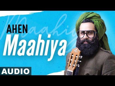 Maahiya (Full Audio) | Ahen | Gurmoh | Latest Punjabi Songs 2020 | Speed Records