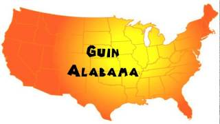 Guin (AL) United States  City pictures : How to Say or Pronounce USA Cities — Guin, Alabama