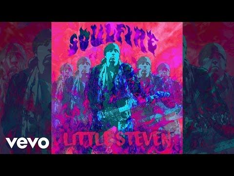 Little Steven - Soulfire (Audio)
