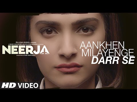 Aankhein Milaye Darr Se - Neerja