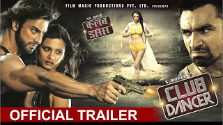 Club Dancer Movie Official Trailer