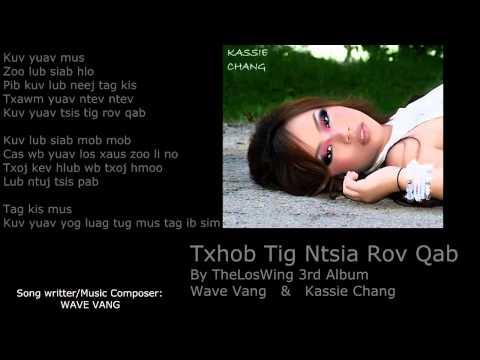 Txhob Tig Ntsia Rov Qab by Theloswing 3rd Album (видео)