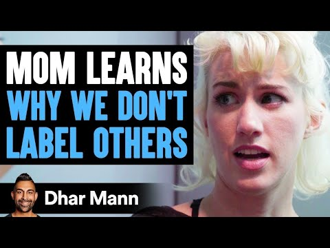 Why We Shouldn't Label Others | Dhar Mann