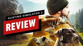 Hunting Simulator 2 Review by IGN