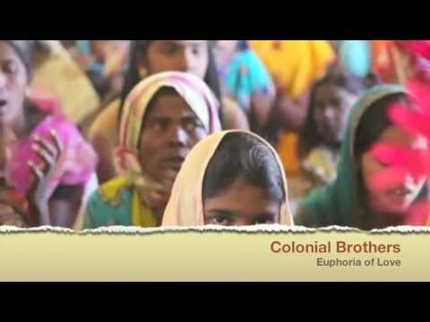 Video Colonial Brothers 'Euphoria of Love' download in MP3, 3GP, MP4, WEBM, AVI, FLV January 2017