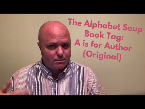 The Alphabet Soup Book Tag: A is for Author (Original)
