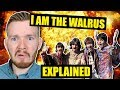 """The True Meaning of """"I Am the Walrus""""   The Beatles Lyrics Explained"""