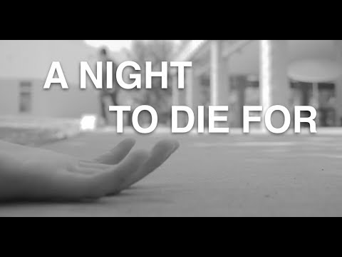 A Night to Die For (Old)