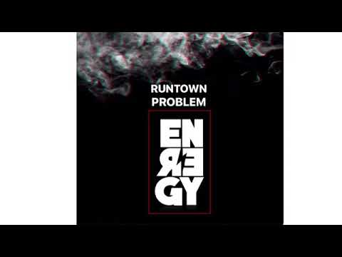 Runtown X Problem - Energy (Remix)
