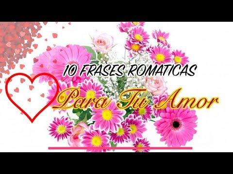 Frases romanticas - 10 Frases Románticas Para Tu Amor