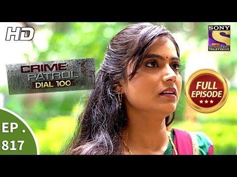 Crime Patrol Dial 100 - Ep 817 - Full Episode - 10th July, 2018