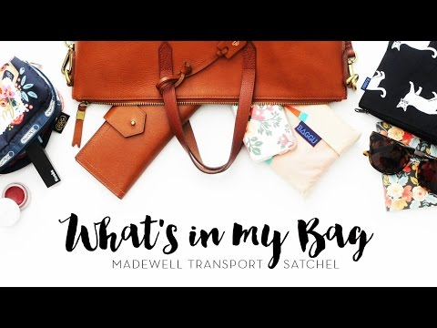 What's In My Bag | Madewell Transport Satchel