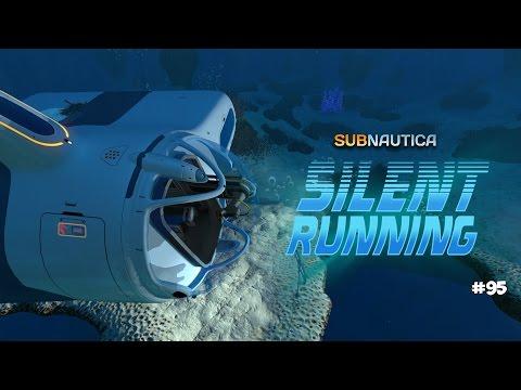 ОБНОВЛЕНИЕ ЦИКЛОПА (Silent Running Update) - Subnautica #95 (видео)