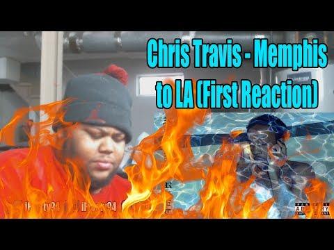 Chris Travis - Memphis to LA (First Reaction)