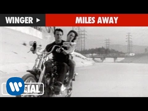 Winger - Miles Away (Official Music Video)