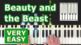 Video Beauty and the Beast - VERY EASY Piano Tutorial - How To Play (Synthesia) MP3, 3GP, MP4, WEBM, AVI, FLV Agustus 2018