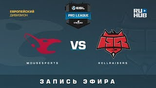 mousesports vs HellRaisers - ESL Pro League S7 EU - de_mirage [yXo, Enkanis]