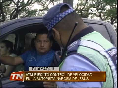 ATM ejecutó control de velocidad en la autopista Narcisa de Jesús