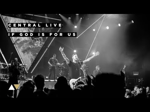 If God is For Us - Central Live