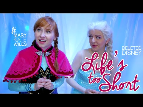 """Deleted Disney: """"Life's Too Short"""" Frozen Cover feat. Mary Kate Wiles"""