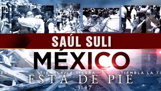 Video México Esta De Pie - Saul Suli MP3, 3GP, MP4, WEBM, AVI, FLV Oktober 2017