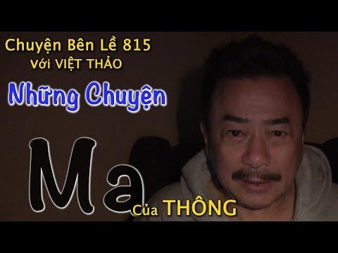 MC VIỆT THẢO- CBL(815)- NHỮNG CHUYỆN MA của THÔNG - March 8, 2019 - Thời lượng: 47 phút.