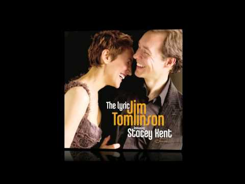 Jim Tomlinson & Stacey Kent - Corcovado (from the Lyric)