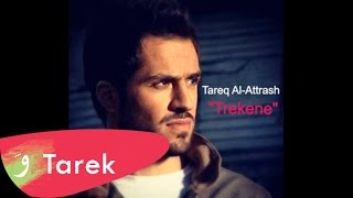 New Arabic Songs 2014 Tarek Al-Attrash