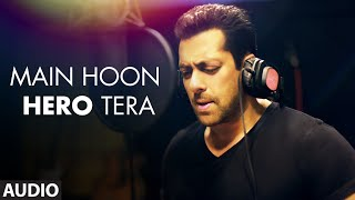 Video 'Main Hoon Hero Tera (Salman Khan Version)' Full AUDIO Song | Hero | T-Series MP3, 3GP, MP4, WEBM, AVI, FLV Mei 2019