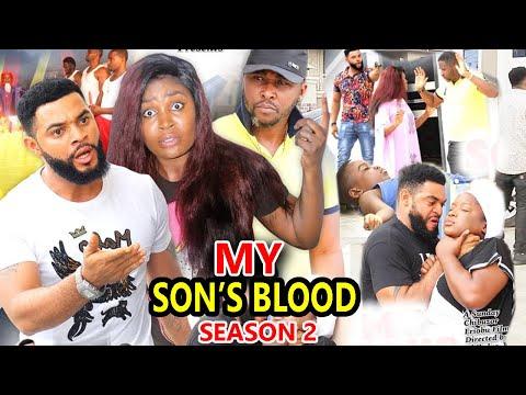 MY SON'S BLOOD SEASON 2 - (New Hit Movie) - 2020 Latest Nigerian Nollywood Movie Full HD