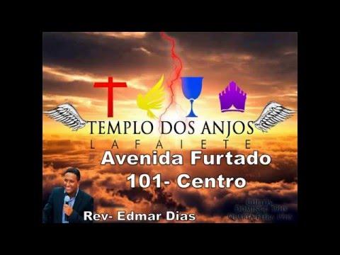 Templo dos Anjos Conselheiro Lafaiete- Rev Edmar Dias
