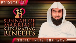 Sunnah Of Marriage & Its Amazing Benefits ᴴᴰ ┇ #SunnahRevival ┇ by Sheikh Muiz Bukhary ┇ TDR ┇