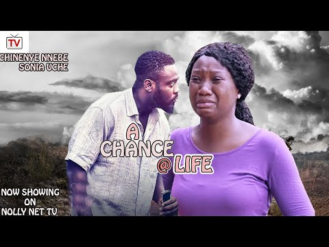A CHANCE AT LIFE 2021 LATEST NEW MOVIES(NEW MOVIE) - 2021 NEW NIGERIAN MOVIES