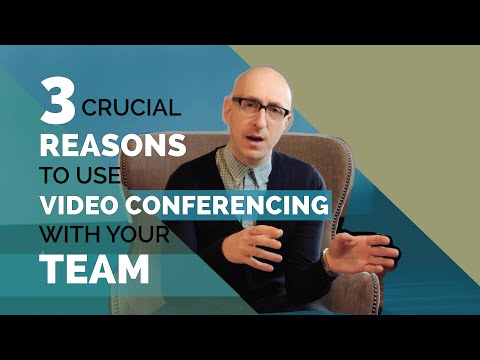 3 Crucial Reasons to Use Video Conferencing With Your Team