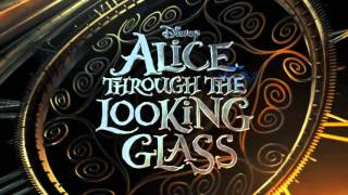 Nonton Alice Through The Looking Glass 2016   Soundtrack   Fan Made   Film Subtitle Indonesia Streaming Movie Download