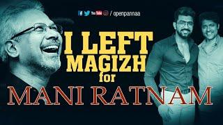 "Video ""I left Magizh for Mani Ratnam""| In Conversation with Arun Vijay & Magizh Thirumeni | Open Pannaa MP3, 3GP, MP4, WEBM, AVI, FLV Maret 2019"